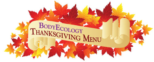 Body Ecology Thanksgiving Menu